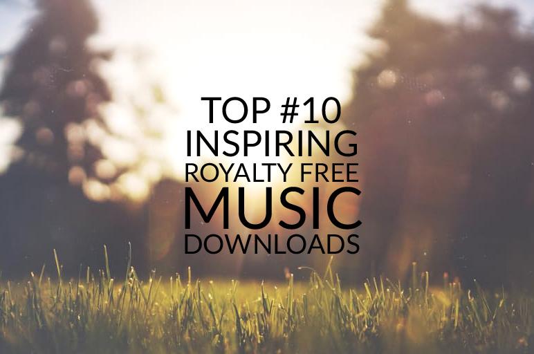 top 10 inspiring background music